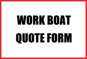 WORK BOAT QUOTE FORM